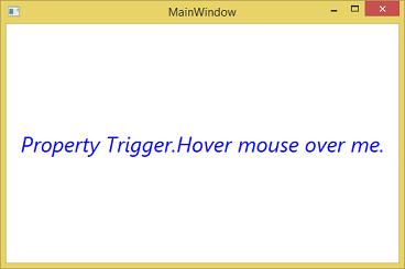 WPF Property Trigger -Change Property