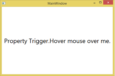 WPF Property Trigger